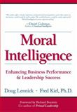 Moral Intelligence, Fred Kiel and Doug Lennick, 0131490508