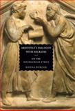 Aristotle's Dialogue with Socrates : On the Nicomachean Ethics, Burger, Ronna, 0226080501