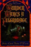 Murder Makes a Pilgrimage, Carol Anne O'Marie, 0385310501