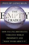 The Empty Cradle, Philip Longman, 0465050506