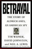 Betrayal, Tim Weiner and David Johnston, 067944050X