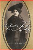 A Letter to Lilly, Baker, William D., 0982140509