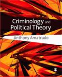 Criminology and Political Theory, Amatrudo, Anthony, 1412930502