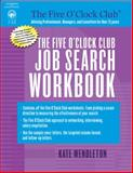 Five O'Clock Club Job Search, Wendleton, Kate, 1418040509