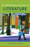 The Compact Bedford Introduction to Literature: Reading, Thinking, and Writing, Meyer, Michael, 1457650509