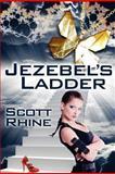 Jezebel's Ladder, Scott Rhine, 1466320508