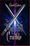The Sapphire Crucible, Gates, Rival, 1625260504