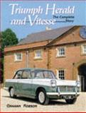 Triumph Herald and Vitesse : The Complete Story, Robson, Graham, 1861260504