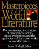 Masterpieces of World Literature, Frank N. Magill, 0062700502
