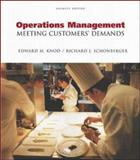 Operations Management : Meeting Customer's Demands, Knod, Edward M. and Schonberger, Richard J., 0072460504