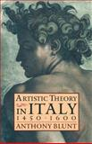 Artistic Theory in Italy, 1450-1600, Blunt, Anthony, 0198810504