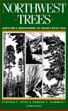 Northwest Trees, Stephen F. Arno and Ramona P. Hammerly, 0916890503