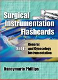 Surgical Instrumentation Flashcards : General and Gynecological Instrumentation, Phillips, Nancymarie and Sedlak, Patricia, 1428310509