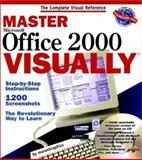 Master Office 2000 Visually, Ruth Maran and Paul Whitehead, 0764560506