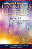 Les Univers du Temps, Albino Amato, 1495940500