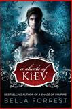 A Shade of Vampire 8: a Shade of Kiev, Bella Forrest, 1500570508