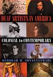 Deaf Artists in America, Deborah M. Sonnenstrahl, 1581210507