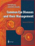 Common Eye Diseases and Their Management, Galloway, N. R. and Amoaku, W. M., 1852330503