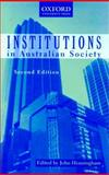 Institutions in Australian Society, , 019551050X