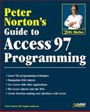 Peter Norton's Guide to Access 97 Programming, Norton, Peter and Andersen, Virginia, 0672310503