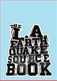 The Los Angeles Earthquake Sourcebook, , 0961870508