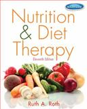 Nutrition and Diet Therapy, Roth, Ruth A., 1133960502