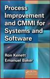 CMMI and Process Improvement for Systems and Software : Planning, Implementation, and Management, Kenett, Ron and Baker, Emanuel, 1420060503