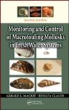 Monitoring and Control of Macrofouling Mollusks in Fresh Water Systems, Claudi, Renata and Mackie, Gerry, 1439800502