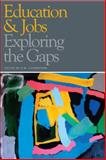 Education and Jobs : Exploring the Gaps, , 1442600500