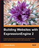 Building Websites with ExpressionEngine 2, Murphy, Leonard, 1849690502