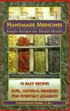 Handmade Medicines, Christopher Hobbs, 1883010500