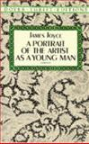 A Portrait of the Artist As a Young Man, James Joyce, 0486280500