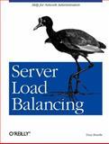 Server Load Balancing, Bourke, Tony, 0596000502