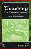 Tracking the Tribes of Yahweh : On the Trail of a Classic, Boer, Roland, 082646050X