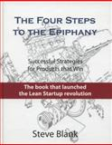 The Four Steps to the EpiphanyThe Four Steps to the Epiphany, Steve Blank, 0989200507