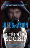 Integration, Stephen Edger and Stephen Edger, 1463620500