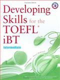 Developing Skills for the iBT Toefl : Intermediate, Edmunds, Paul and McKinnon , Nancie , 1599660504