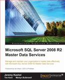 Microsoft SQL Server 2008 R2 Master Data Services, Kashel, Jeremy and Kent, Tim, 1849680507