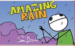 Amazing Rain, Sam Brown, 1932360506