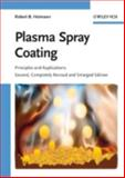 Plasma Spray Coating : Principles and Applications, Heimann, Robert B., 3527320504