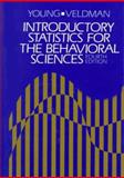 Introductory Statistics for the Behavioral Sciences, Young, Robert K. and Veldman, Donald J., 0030430518