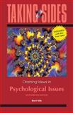 Taking Sides: Clashing Views on Psychological Issues, Expanded, Slife, Brent, 0078050510