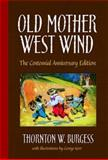 Old Mother West Wind, Thornton W. Burgess, 0486480518