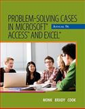 Problem Solving Cases in Microsoft Access and Excel, Monk, Ellen and Brady, Joseph, 1111820511