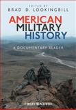 American Military History : A Documentary Reader, , 1405190515