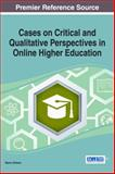 Cases on Critical and Qualitative Perspectives in Online Higher Education, Orleans, Myron, 1466650516
