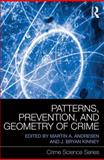 Patterns, Prevention, and Geometry of Crime, Jenny J. Pearce, Patricia Hynes, Silvie Bovarnick, 0415870518