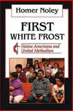 First White Frost, Homer Noley, 0687130514