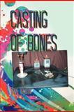 Casting of Bones, Tara Talbot, 1479750514