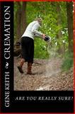 Cremation, Gene, Gene Keith, 1492900516